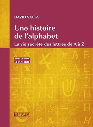 David Sacks - My alphabet book: Language Visible…Letter